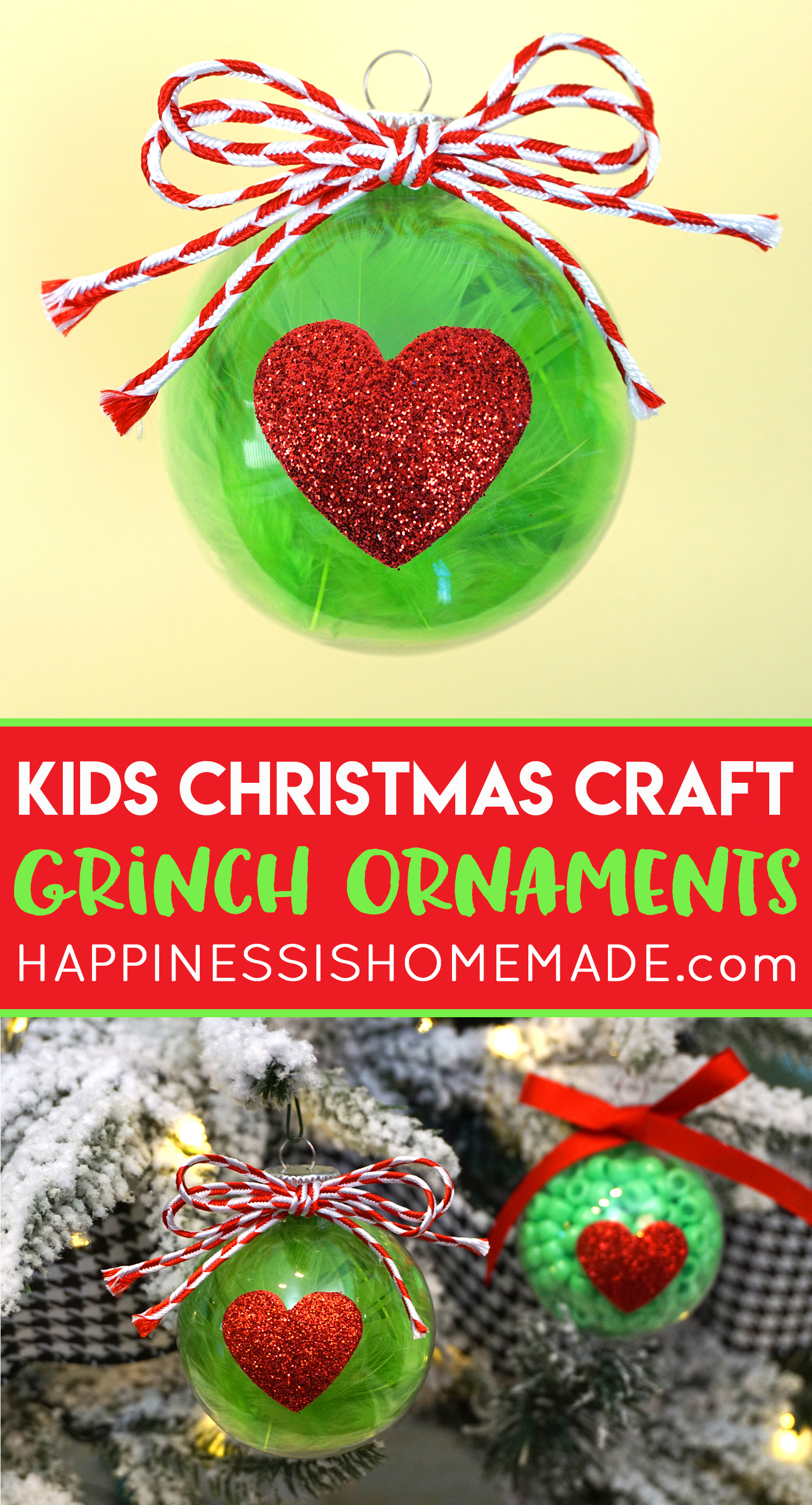 Christmas Kids Craft Grinch Ornaments Happiness Is Homemade
