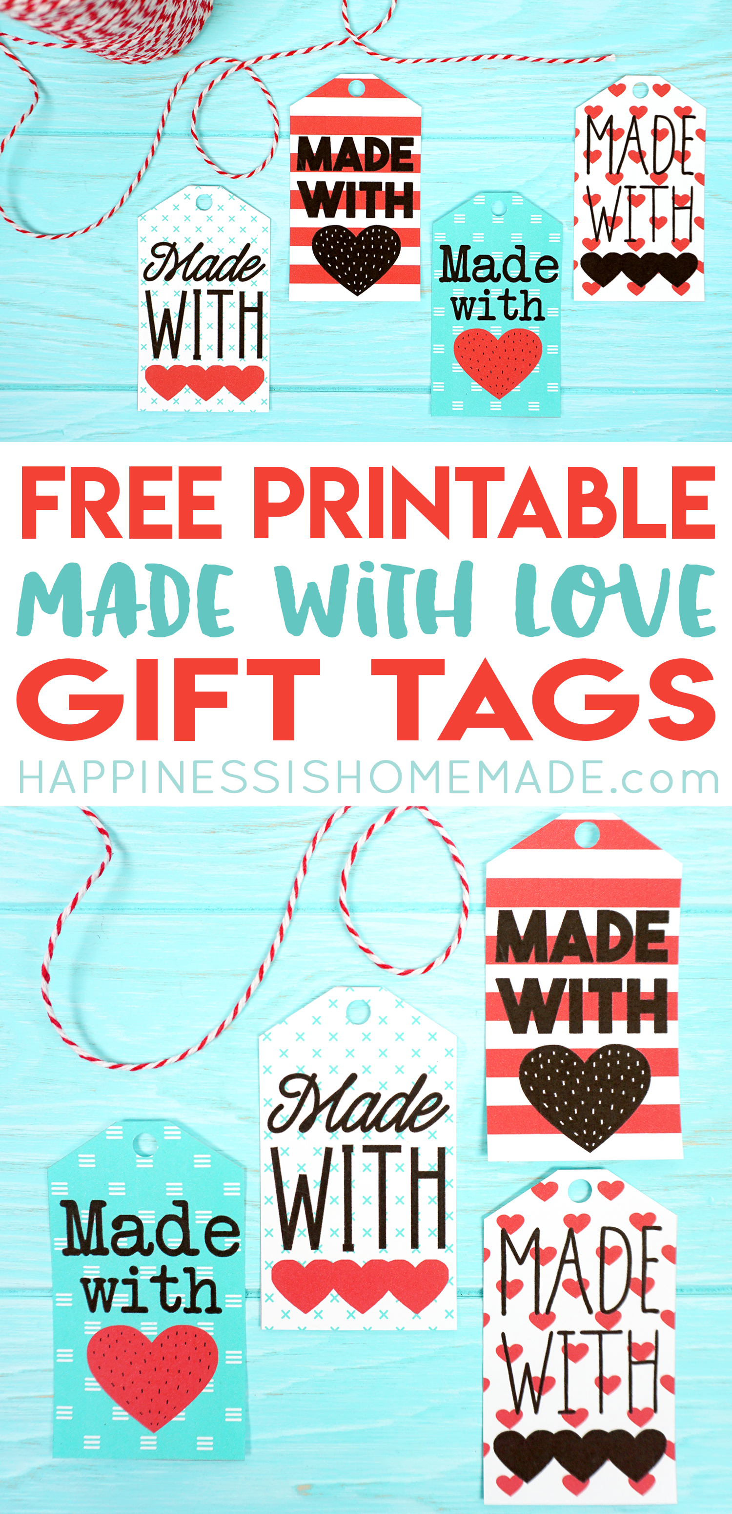 Made with Love Printable Gift Tags - Happiness is Homemade