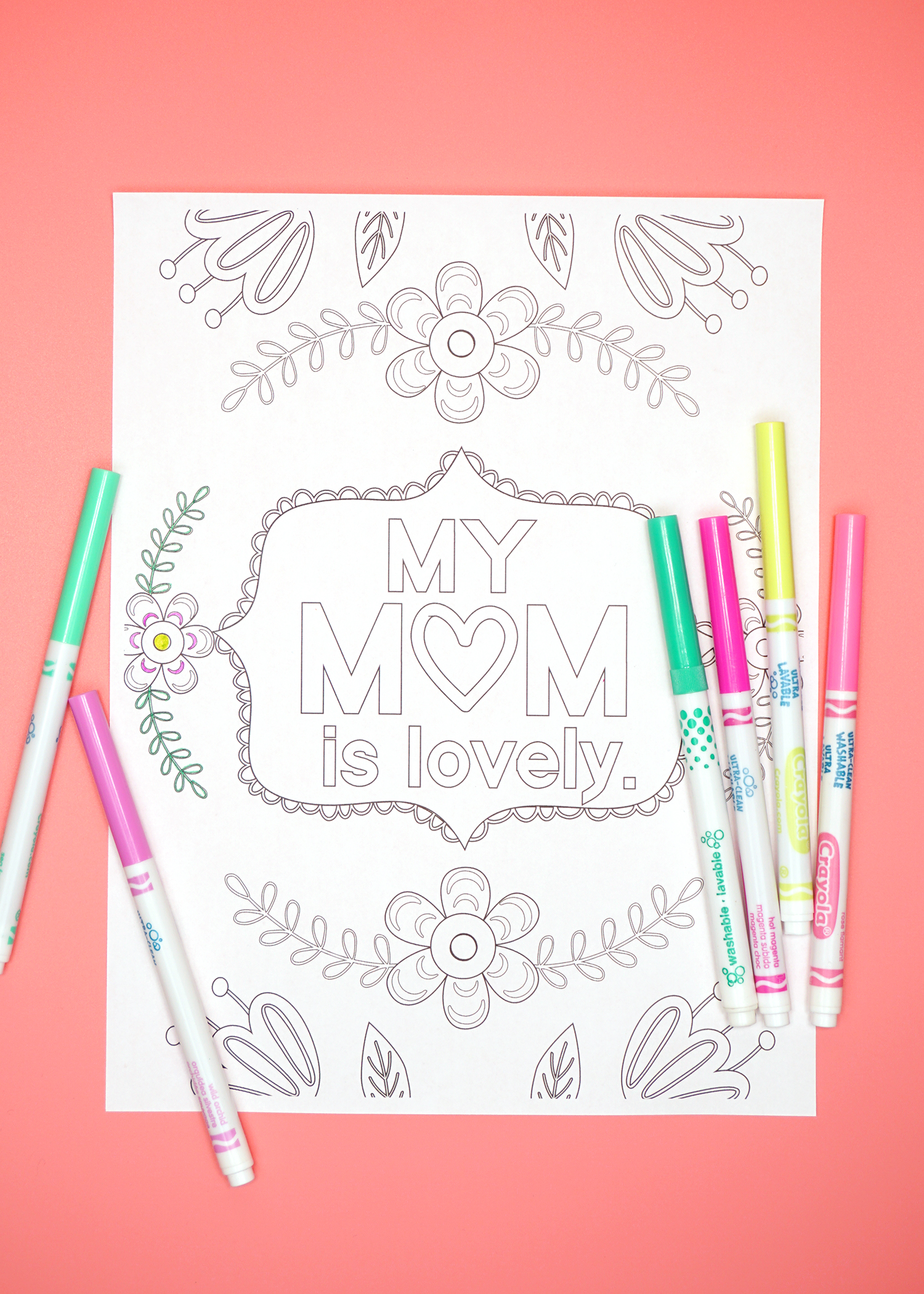 """My Mom is Lovely"" Coloring Sheet with Thin Markers"