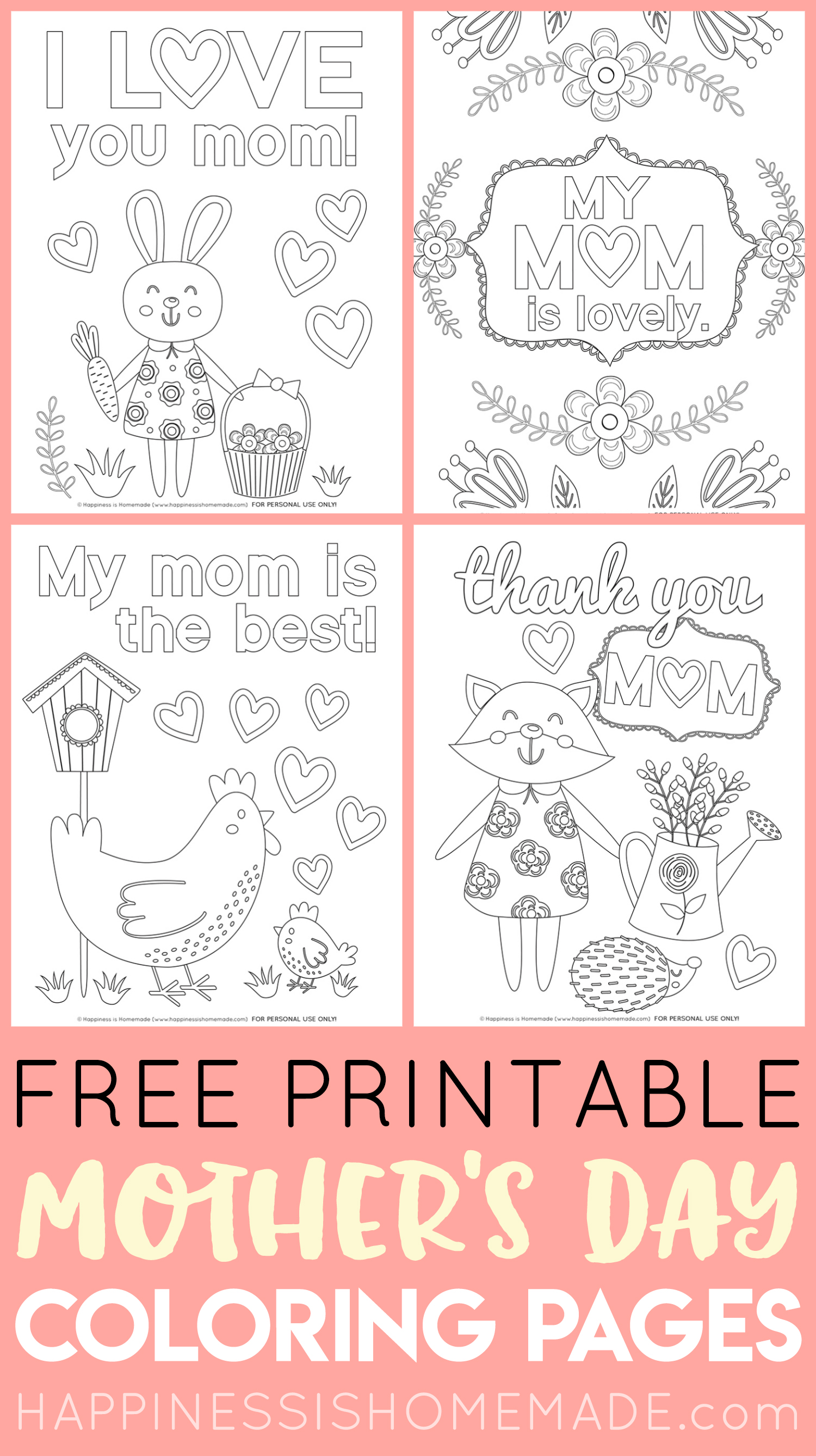 photograph about Printable Mothers Day Pictures called Moms Working day Coloring Internet pages - Free of charge Printables - Contentment is