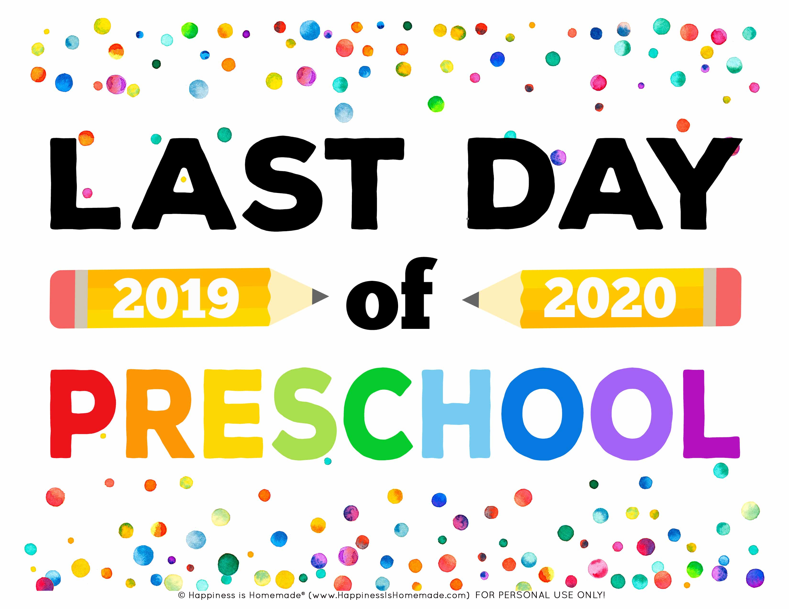 Last Day of School Signs 2020 - Free Printable - Happiness ...