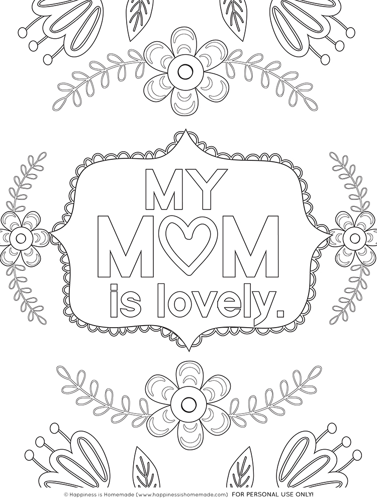 """My Mom is Lovely"" Mother's Day Coloring Page with Flowers"