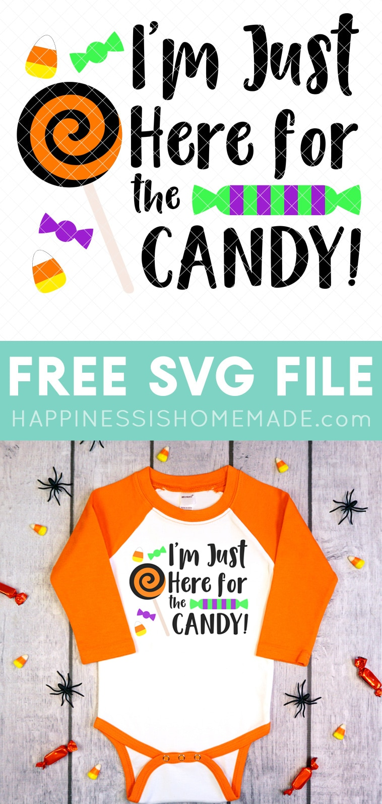 """Free Halloween SVG File: Get this Free Halloween SVG and let everyone know that """"I'm Just Here for the Candy!"""" this Halloween! Make your own trick or treat bags, shirts, and more! via @hihomemadeblog"""
