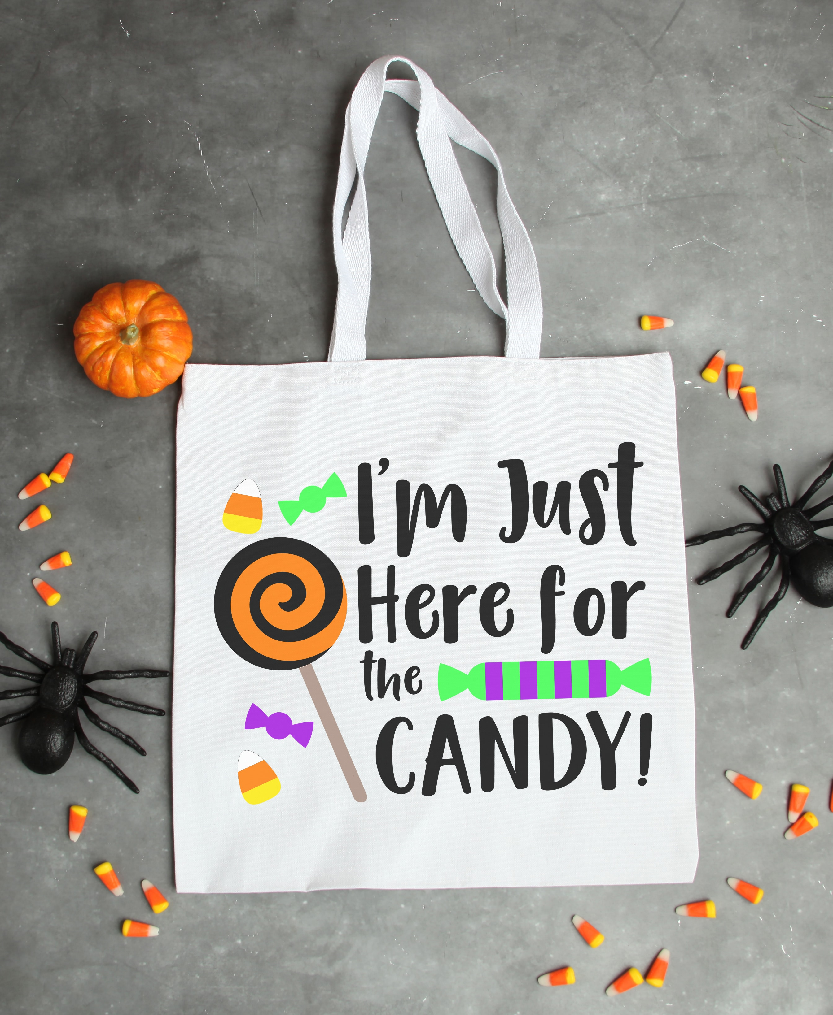 Free Halloween Svg I M Just Here For The Candy
