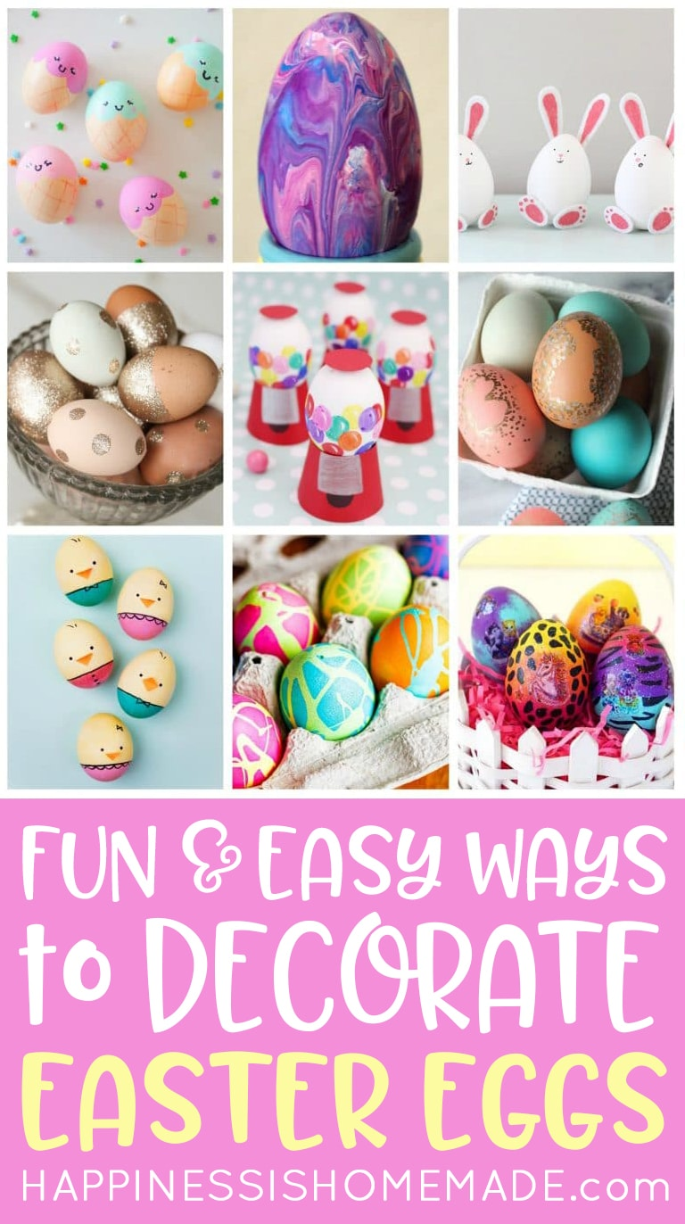 22 Easy Easter Egg Decorating Ideas Happiness Is Homemade