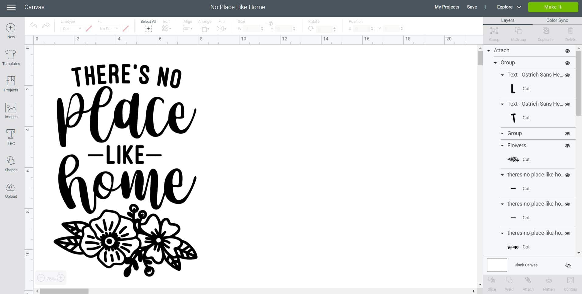 "Cricut Design Space screenshot with ""There's No Place Like Home"" design"