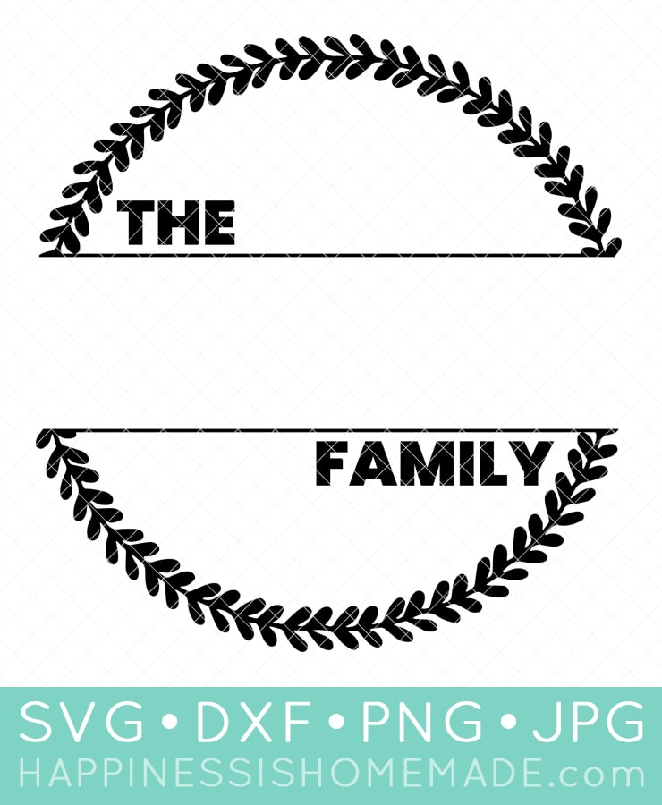 """The ____ Family"" Wreath: Free Family SVG File Design"