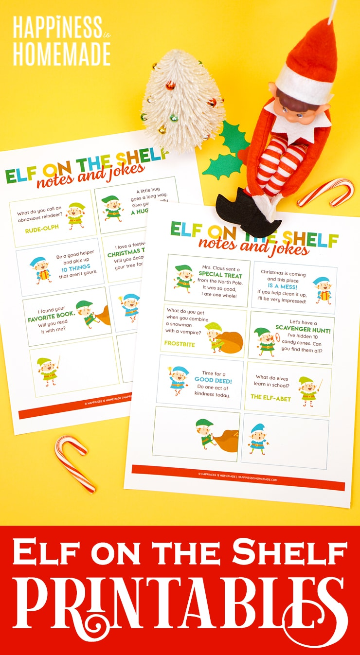 Elf On The Shelf Printable Notes Jokes Happiness Is Homemade