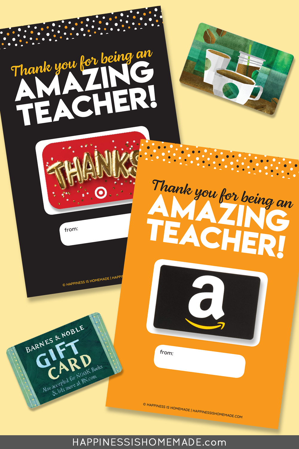"""Graphic of """"Thank You for Being an Amazing Teacher"""" printable gift card holders with gift cards on yellow background"""