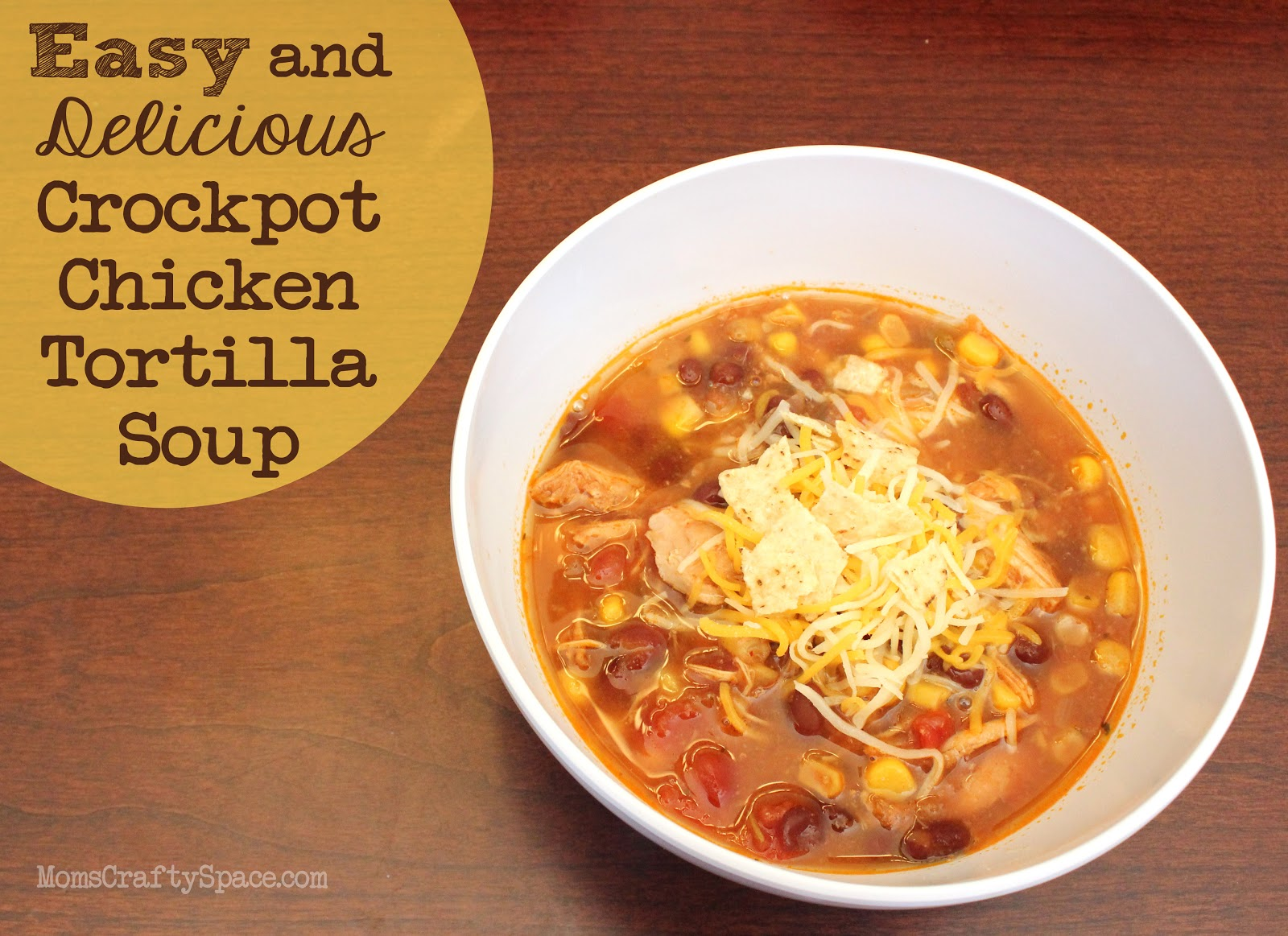 Easy and Delicious Crockpot Chicken Tortilla SoupHappiness is